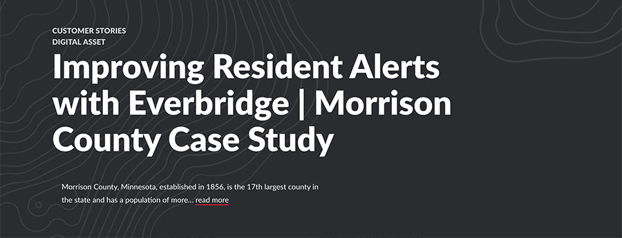 "Screenshot of headline from website that says ""Improving Resident Alerts with Everbridge 