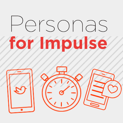 Personas for impulse